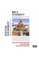 What is Co-dividuality? Post-individual Architecture, Shared Houses, and Other Stories of Openness in Japan | Salvator-John A. Liotta, Fabienne Louyot | 9783868596212 | jovis
