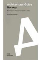 Architectural Guide. Norway | 9783869220086 | Anna Martovitskaya