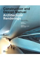 Architectural Renderings. Construction and Design Manual | Fabio Schillaci | 9783869221090