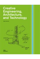 Creative Engineering, Architecture, and Technology | Ralph Hammann | 9783869221816