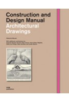 Architectural Drawings. Construction and Design Manual | Natascha Meuser | 9783869221885
