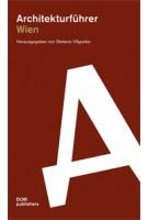 Architekturführer Wien   Stefanie Villgratter   9783869222301