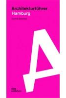 Architekturführer Hamburg | Dominik Schendel | 9783869222424