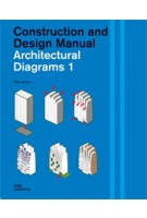 Architectural Diagrams 1. Construction and Design Manual | Miyoung Pyo | 9783869224176