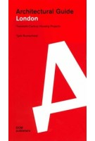 London. Architectural Guide | Tjerk Ruimschotel | 9783869225258 | DOM