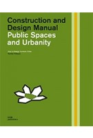 Public Spaces and Urbanity. Construction and Design Manual; How to Design Humane Cities | Karsten Pålsson | 9783869226132 | DOM Publishers