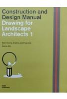 Drawing for landscape architects 1: construction and design manual | Sabrina Wilk | 9783869226521 | Van Ditmar Boekenimport B.V.