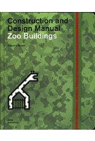 Zoo Buildings. Construction and Design Manual | Natascha Meuser | 9783869226804 | DOM Publishers