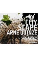 Cityscape. Arne Quinze | 9783899552034