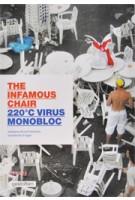 The Infamous Chair. 220°C Virus Monobloc | Arnd Friedrichs, Kerstin Finger | 9783899553178