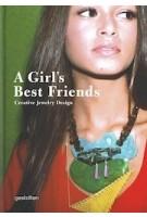 A Girl's Best Friends | Creative Jewelry Design | 9783899554182 | gestalten