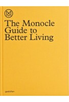 The Monocle Guide to Better Living | Monocle | 9783899554908