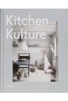 Kitchen Kulture | Sven Ehmann, Michelle Galindo, Robert Klanten | 9783899555578