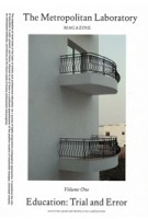 The Metropolitan Laboratory Magazine Volume one Education Trial and Error   9783944083032   ANCB The Aedes Metropolitan Laboratory