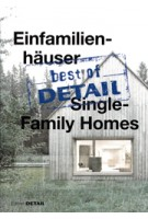 Single Family Homes - Einfamilienhäuser. best of DETAIL | Christian Schittich | 9783955532352