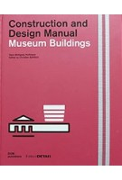 Museum Buildings. Construction and Design Manual | Hans Wolfgang Hoffmann | 9783955532956 | DOM Publishers - Edition DETAIL
