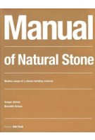 Manual of Natural Stone. A traditional material in a contemporary context |