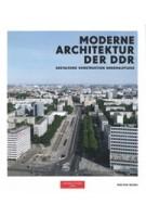 Moderne Architektur der DDR. Gestaltung, Konstruktion, Denkmalpflege | Wüstenrot Stiftung | 9783959054690 | Spector Books