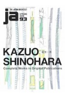 ja 93. KAZUO SHINOHARA | 9784786902512 | Japan Architect magazine