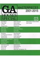 GA HOUSES SPECIAL 03. Masterpieces 2001-2015 | 9784871403559 | GA HOUSES magazine