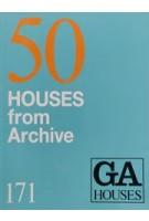 GA HOUSES 171. 50 Houses from Archive   9784871405935   GA Houses magazine