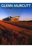Glenn Murcutt. The Architecture of Glenn Murcutt | 9784887062931 | TOTO