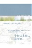 Adaptation. Shingo Masuda + Katsuhisa Otsubo | 9784887063839 |  TOTO