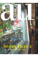 a+u 559. 2017:04. MVRDV Files 3. Project 230-700 | a+u magazine | 4910019730477 | 9784900212060