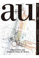 a+u 582 2019:03. Alvaro Siza and Eduardo Souto de Moura | a+u magazine