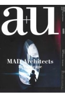 a+u 600. 2020:09. MAD Architects. Dreamscape | 9784900212558 | a+u magazine
