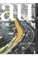 a+u 604. 2021:01. Bicycle Urbanism. Re-mobility and Transforming cities. San Franciso, New York, Zurich, Tokyo | a+u magazine | 4910019730118