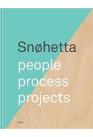 Snøhetta. people, process, projects | 9788232800261 | Forlaget Press