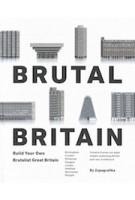 Brutal britain. build your own brutalist great britain | Zupagrafika | 9788395057427
