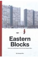 Eastern blocks. concrete landscapes of the former eastern bloc | Zupagrafika | 9788395057434