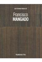 Francisco Mangado | Luis Fernandez-Galiano | 9788409153879