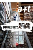 a+t 41. RECLAIM. Domestic Actions   a+t magazine   9788461641376