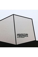 ARQUITECTURA Y RESISTENCIA. Nicolas Combarro   Cabeza De Chorlito   9788461664962