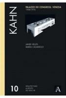 Louis I. Kahn. Palazo Dei Congressi. Venezia 1968-1974. Absent Architectures 10