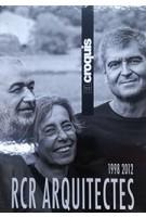 El Croquis RCR Arquitectes 1998 - 2012 | 9788488386977 | El Croquis magazine