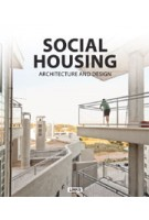 SOCIAL HOUSING. Architecture and Design | Carles Broto | 9788490540046