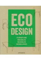 ECO DESIGN. Furniture - Meubles - Muebles - Mobilario | Ivy Liu, Jian Wong | 9788492810840