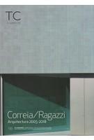TC cuadernos 133. correia  / ragazzi arquitectura 20052018 | 9788494742187