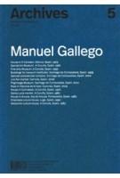 Archives 5. Manuel Gallego | 9788494767876 | C2C Proyectos editoriales de arquitectura