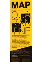 MAP 002. QUARANTINE. Now we are trapped   MANUAL OF ARCHITECTURAL POSSIBILITIES   9788771030013