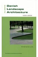 Guide to Danish Landscape Architecture 1000-2003 | Annemarie Lund | 9788774072768