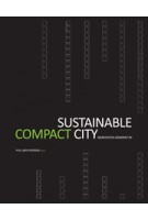 Sustainable Compact City - Bæredygtig kompakt by | Poul Bæk Pedersen | 9788790979232