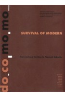 do.co.mo.mo SURVIVAL OF MODERN. From Cultural Centres to Planned Suburbs
