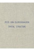 PEZO VON ELLRICHSHAUSEN. Spatial Structure | Pezo Von Ellrichshausen | 9788792700124 | NAi Booksellers