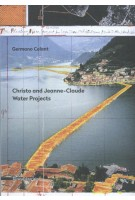 Christo and Jeanne Claude Water Projects Germano Celant | 9788836633579 | Silvana Editoriale