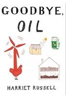 Goodbye, oil | Harriet Russell | 9788875706357 | Corraini Edizioni